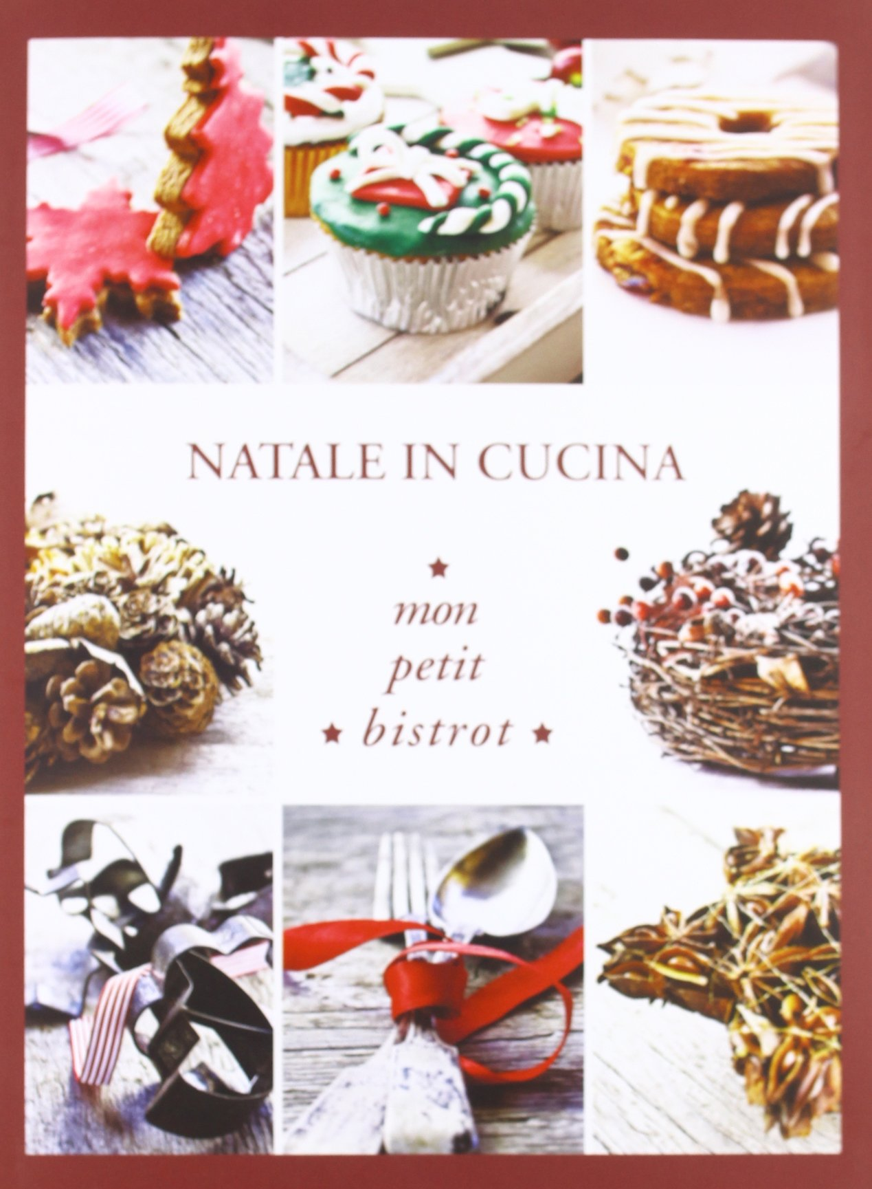 Natale in cucina! Mon petit bistrot: 9788897564140: Amazon ...