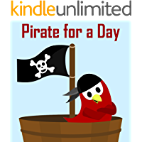 Children's Book: Pirate for a Day [Bedtime Adventure Stories for Kids] (Sammy Bird)