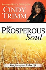 The Prosperous Soul: Your Journey to a Richer Life Paperback