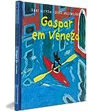 Gaspar em Veneza - Coleção As Descobertas de Gaspar e Elisa