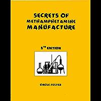 Secrets of Methamphetamine Manufacture 8th Edition (English Edition)