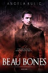 Beau Bones Kindle Edition
