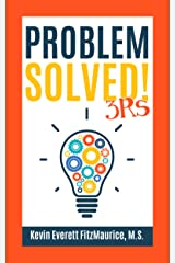 Problem Solved! 3Rs Kindle Edition