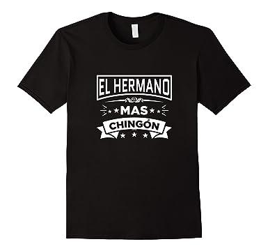 c1ee8b3a07 Mens El Hermano Mas Chingon Funny Spanish T Shirt Brother Tee I 2XL Black