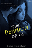 The Possibility of Us (Entangled Embrace)
