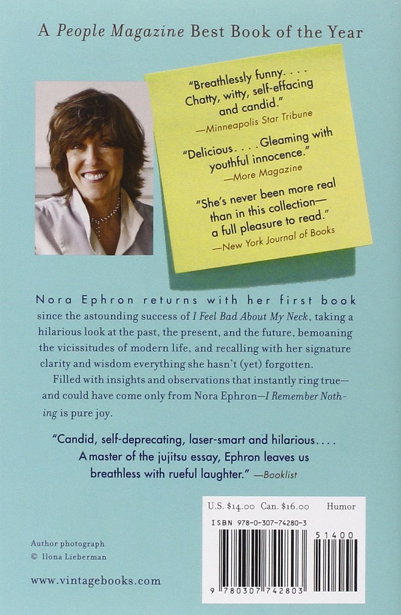 i remember nothing and other reflections nora ephron i remember nothing and other reflections nora ephron 9780307742803 com books