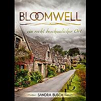 Bloomwell - ein recht beschaulicher Ort (German Edition) book cover