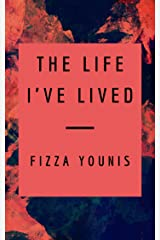 The Life I've Lived: A Short Story Kindle Edition