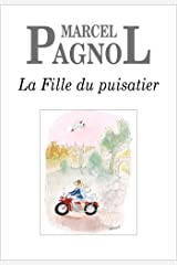 La Fille du puisatier (FALL.FORTUNIO) (French Edition) Kindle Edition