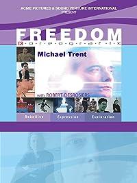 Freedom: Michael Trent