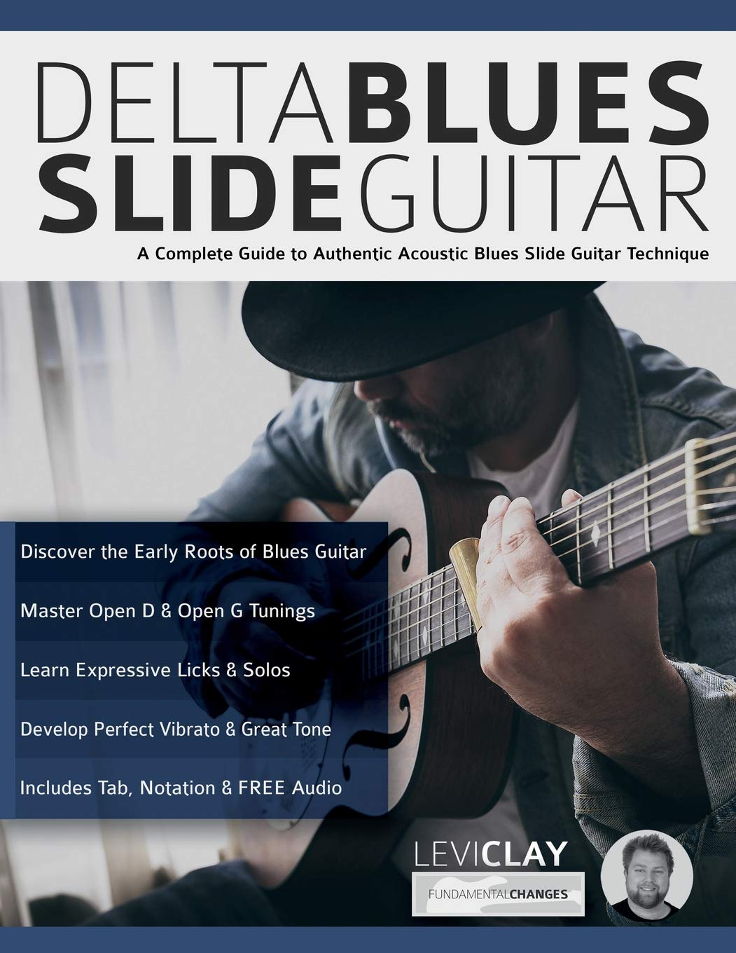 Delta Blues Slide Guitar: A Complete Guide to Authentic