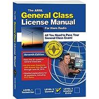 The ARRL General Class License Manual: For Ham Radio (Arrl General Class License Manual for the Radio Amateur)