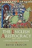 The English Aristocracy, 1070-1272