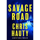 Savage Road: A Thriller (A Hayley Chill Thriller Book 2)