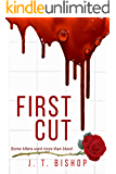 First Cut : A Novel of Suspense (Book One in the Detectives Daniels and Remalla Series) (Detective Daniels and Remalla 1…