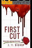 First Cut : A Novel of Suspense (Detective Daniels and Remalla Book 1)