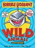 Wild Animals (Horrible Geography Handbooks)