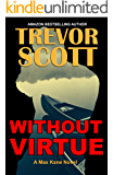 Without Virtue (Max Kane Series Book 4)