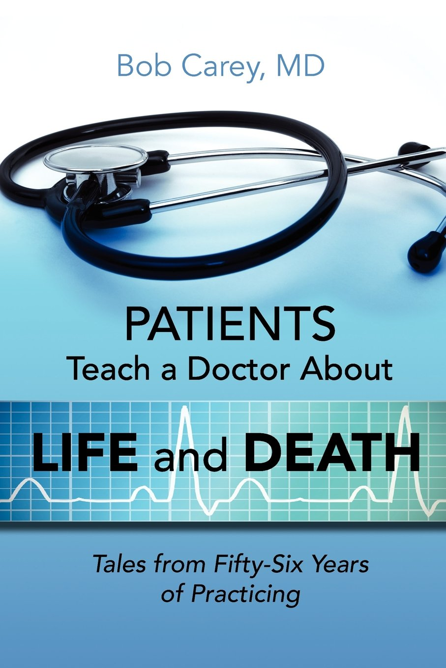 Read Online Patients Teach a Doctor about Life and Death PDF