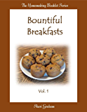 Bountiful Breakfasts
