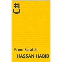 C#: From Scratch (English Edition)