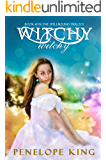 Witchy, Witchy (Spellbound Trilogy Book 1)