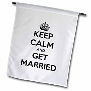 3dRose fl_161160_1 Keep Calm and Get Married Black and White Wedding Bride Garden Flag, 12 by 18-Inch