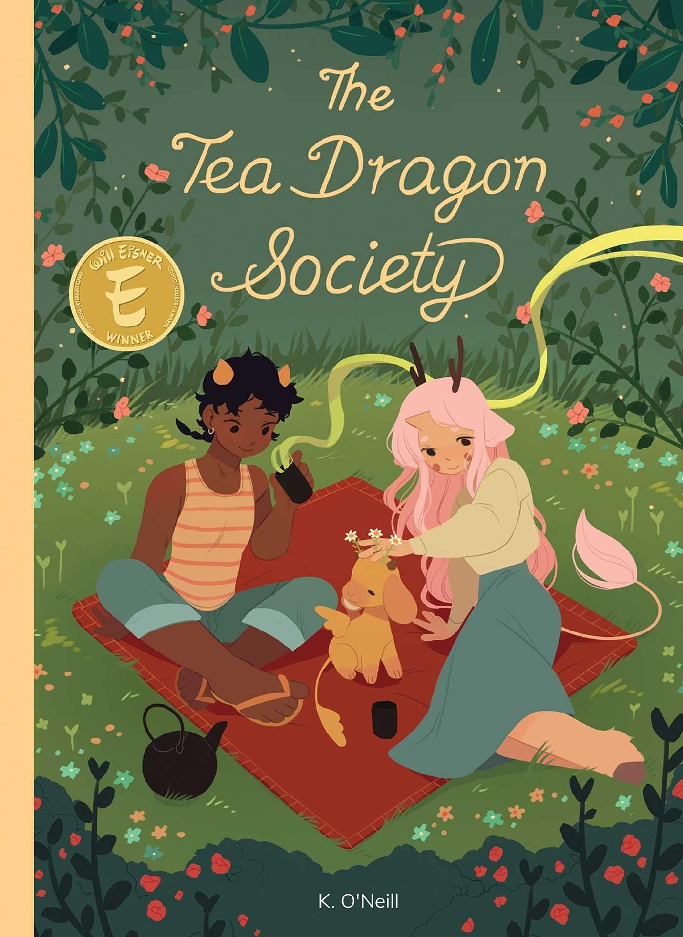 The Tea Dragon Society (1): O'Neill, K.: 9781620104415: Amazon.com: Books