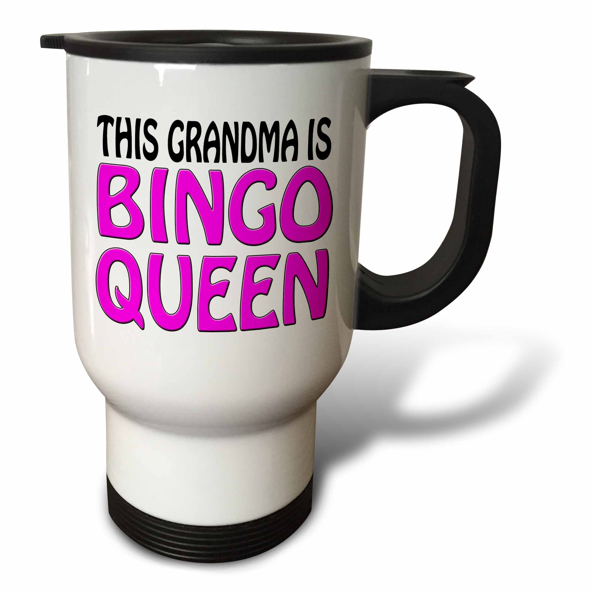 3dRose tm_149770_1 This Grandma Is Bingo Queen, Hot Pink, Travel Mug, 14-Ounce, Stainless Steel by 3dRose