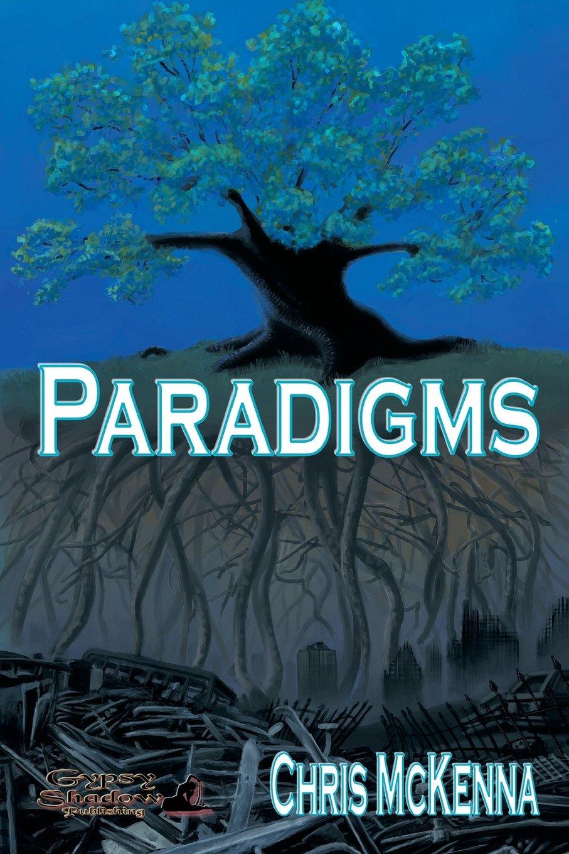 Paradigms: Chris McKenna: 9780984452194: Amazon.com: Books