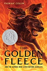 The Golden Fleece: And the Heroes Who Lived Before Achilles Paperback