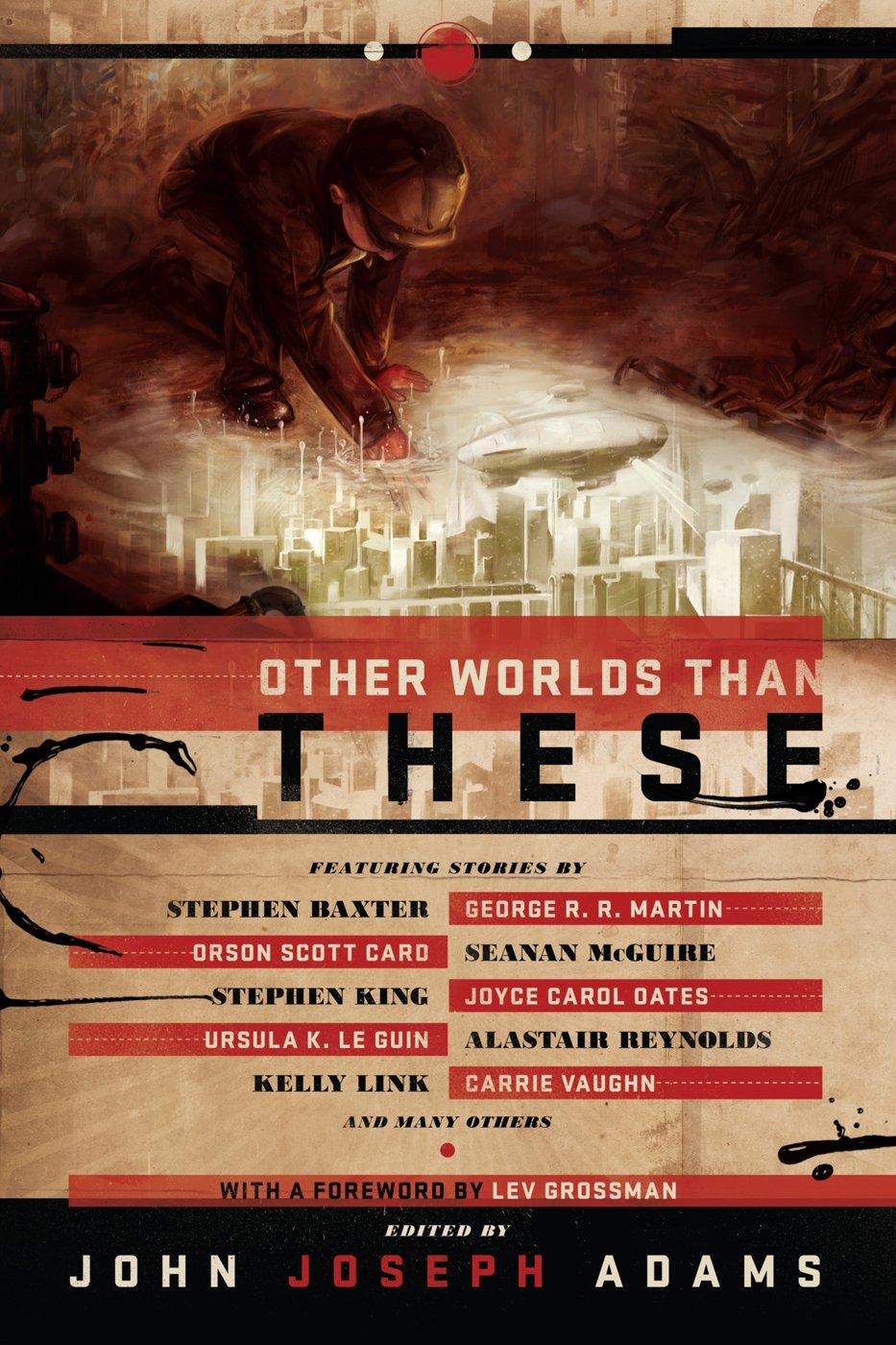 Other Worlds Than These: John Joseph Adams: 9781597804332: Amazon: Books