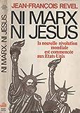 Ni Marx ni Jésus : La nouvelle révolution mondiale est commencée aux Etats-Unis