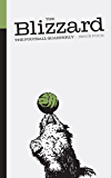 The Blizzard - The Football Quarterly: Issue Four (English Edition)
