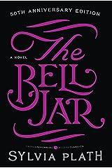 The Bell Jar: A Novel Kindle Edition