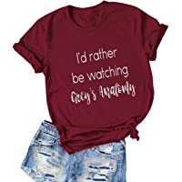 FEMLE Women Id Rather Be Watching Greys Anatomy Letter Print T-Shirt Sell Well O Neck Short Sleeve Pullover Tops