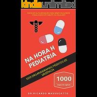NA HORA H PEDIATRIA - 1000: ORGANOGRAMAS DE URGÊNCIA