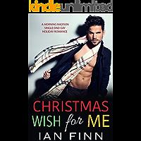 Christmas Wish for Me: A Morning Madison Single Dad Gay Holiday Romance (English Edition)