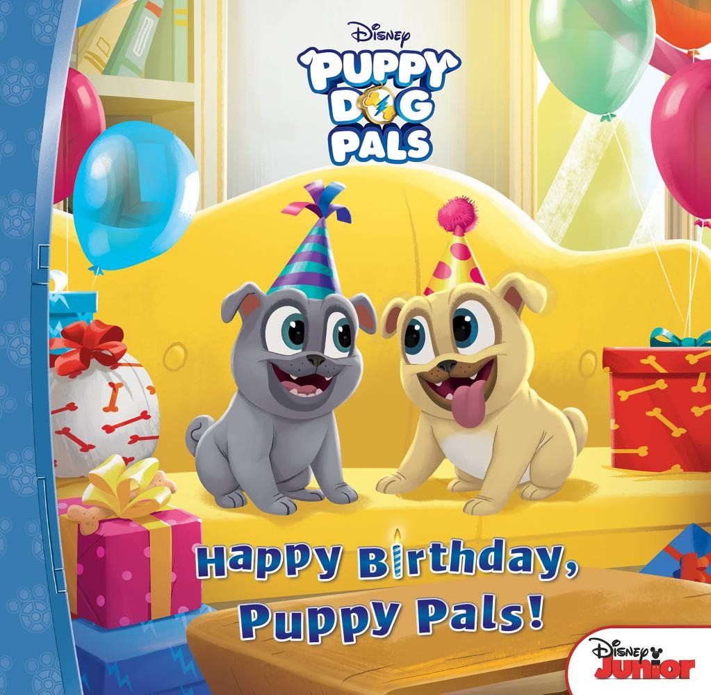 Happy Birthday, Puppy Pals! (Puppy Dog Pals) Library Binding – September 1,  2018