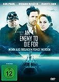 An Enemy to die for - Wenn aus Freunden Feinde werden [Alemania] [DVD]