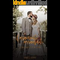 Casamento Arranjado: O Bilionário e a Órfã (Série Casamentos Arranjados Livro 1)