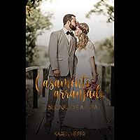 Série Casamento Arranjado: O Bilionário e a Órfã