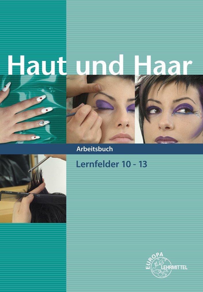 Haut und Haar Arbeitsbuch LF 10-13