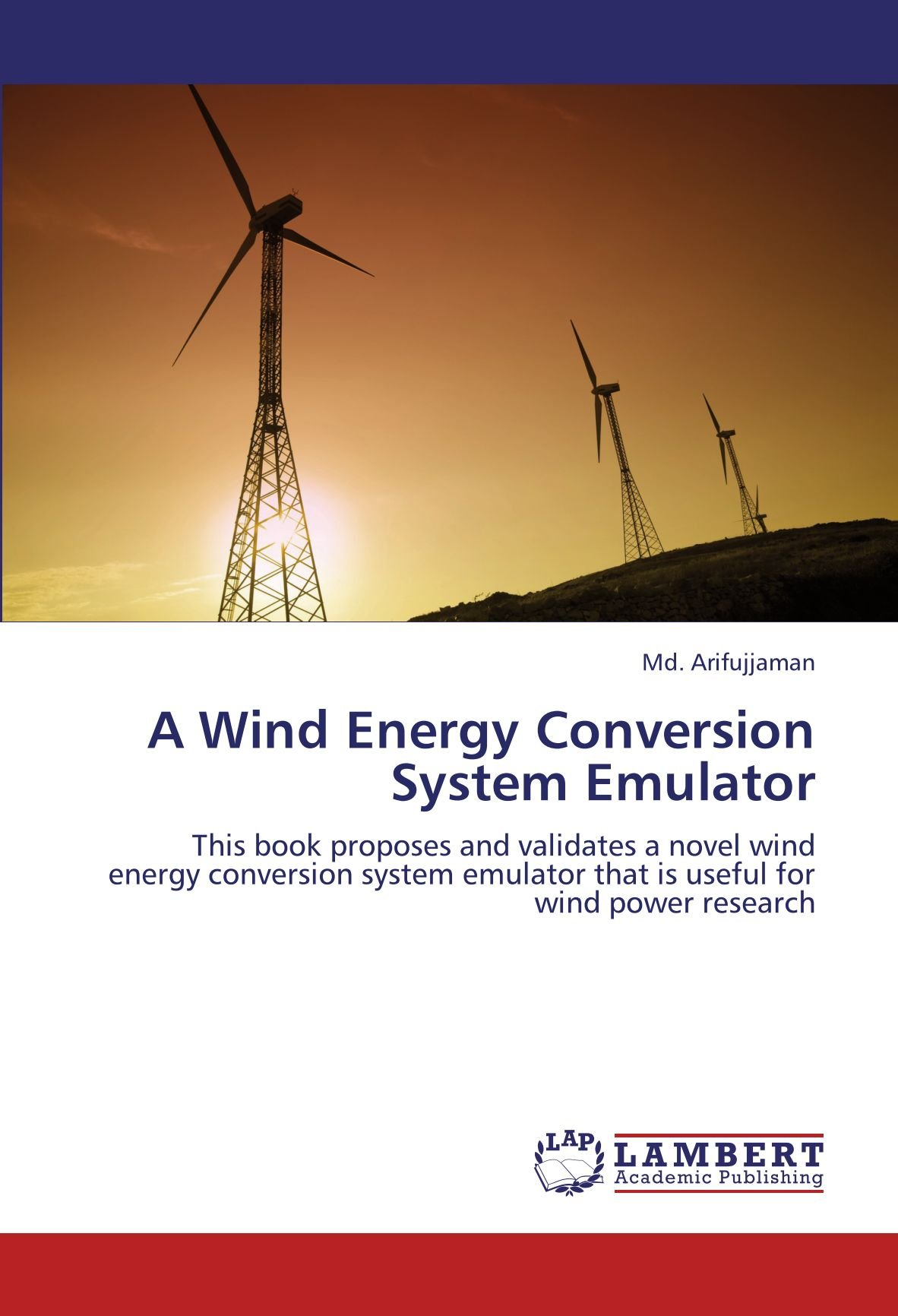 A Wind Energy Conversion System Emulator This book proposes and
