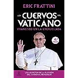 El Libro Negro Del Vaticano Las Oscuras Relaciones Entre La Cia Y La Santa Sede Spanish Edition Ebook Frattini Eric Kindle Store