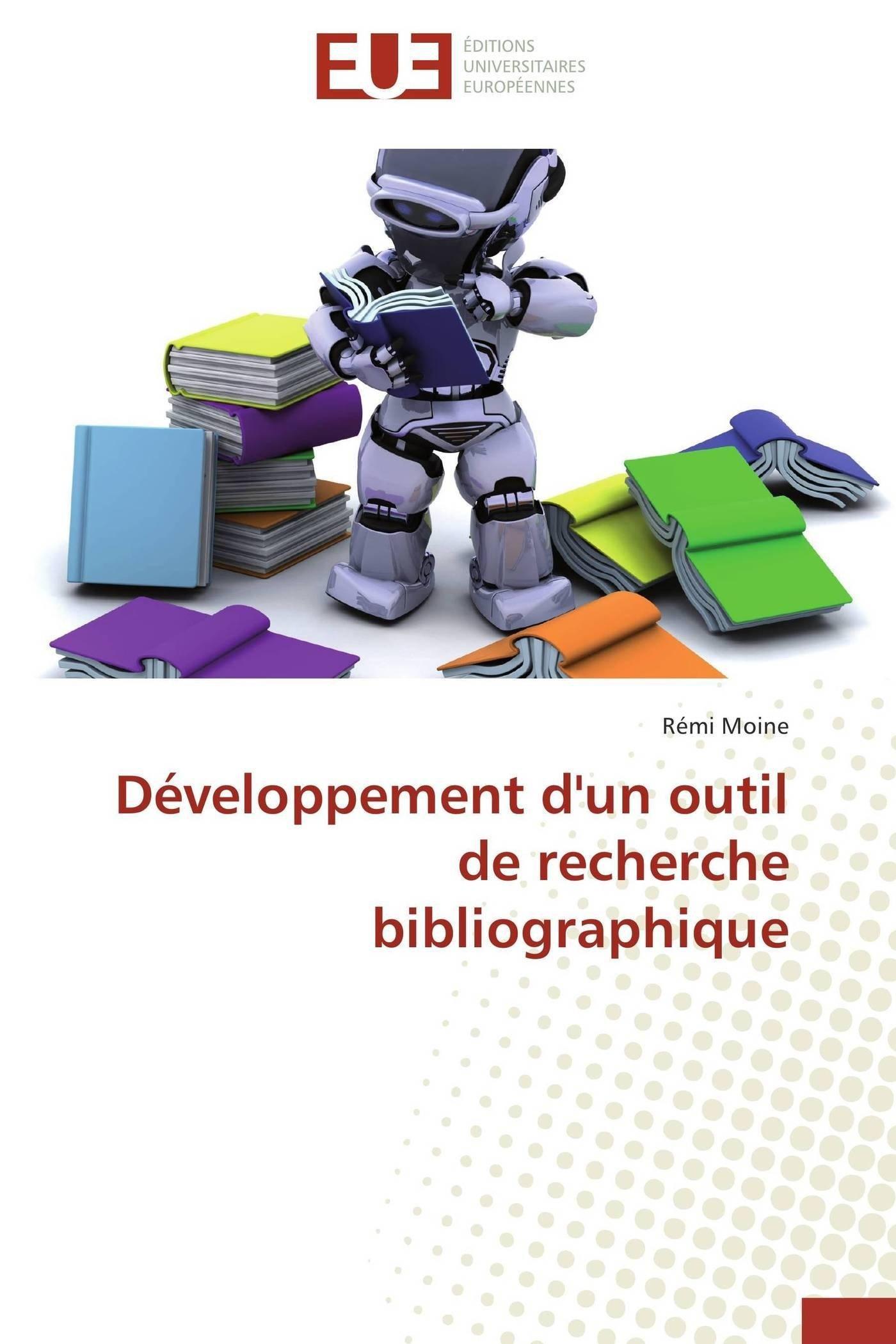 Développement d'un outil de recherche bibliographique (Omn.Univ.Europ.) (French Edition) PDF