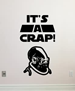 It's A Crap Wall Decal WC Toilet Vinyl Sticker Admiral Ackbar It's A Trap Star Wars Wall Art Design Housewares Kids Room Bedroom Decor Removable Wall Mural 53zzz