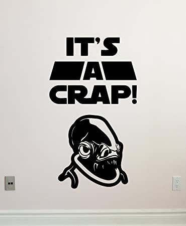 Its a crap wall decal wc toilet vinyl sticker admiral ackbar its a trap star wars