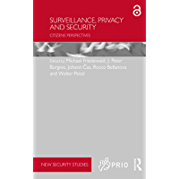 Surveillance, Privacy and Security: Citizens' Perspectives (PRIO New Security Studies) (English Edition)