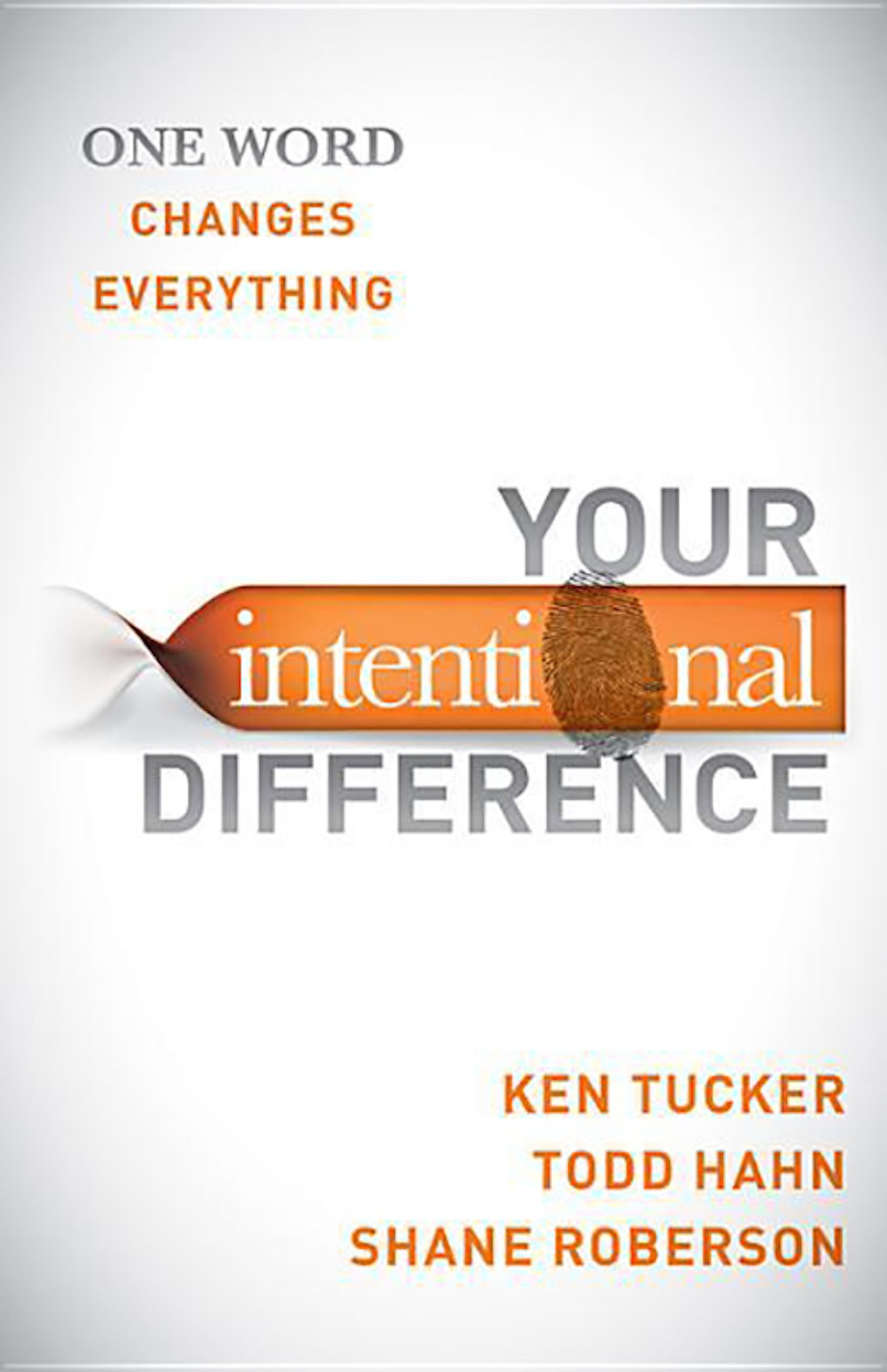 Your Intentional Difference: One Word Changes Everything ebook